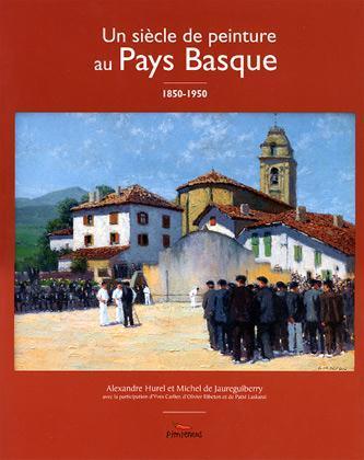 PEINTURE BASQUE 1850 1950 (LA)