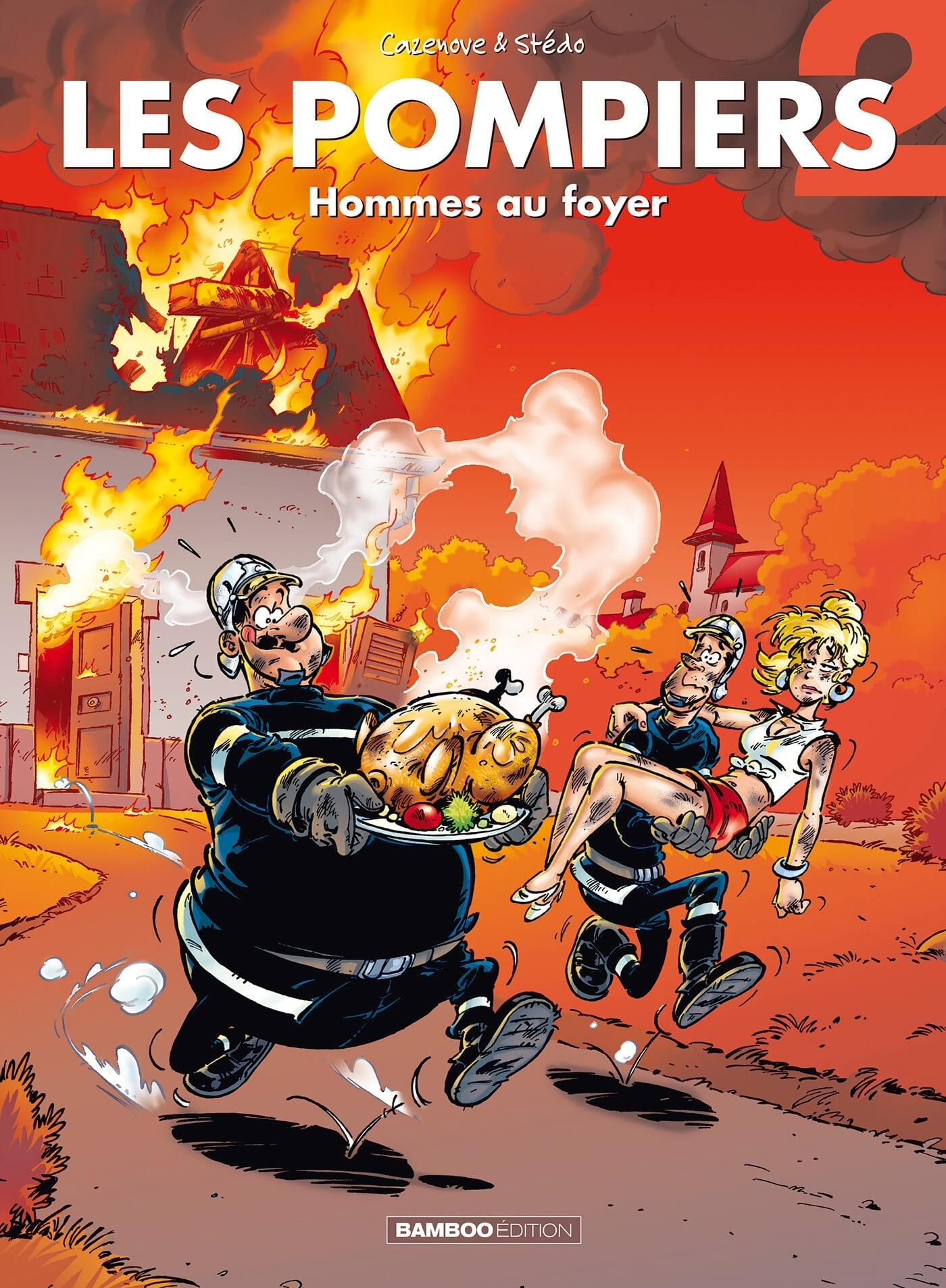 LES POMPIERS - TOME 2 - HOMMES AU FOYER