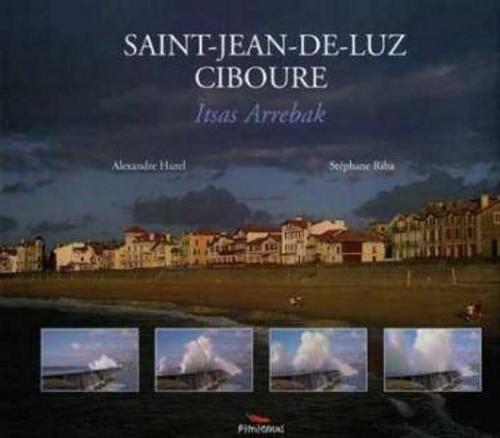 SAINT JEAN DE LUZ CIBOURE