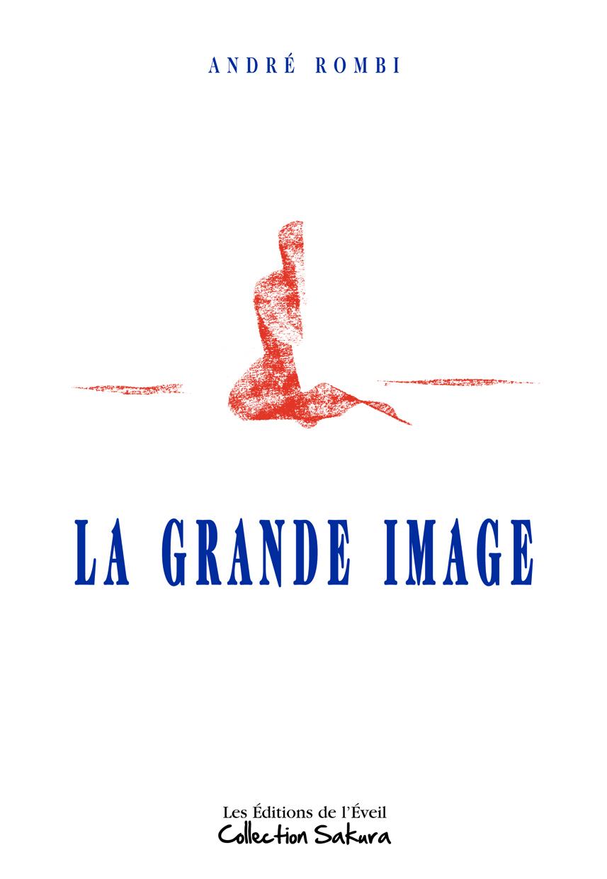 GRANDE IMAGE (LA)