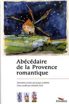 ABECEDAIRE DE LA PROVENCE ROMANTIQUE