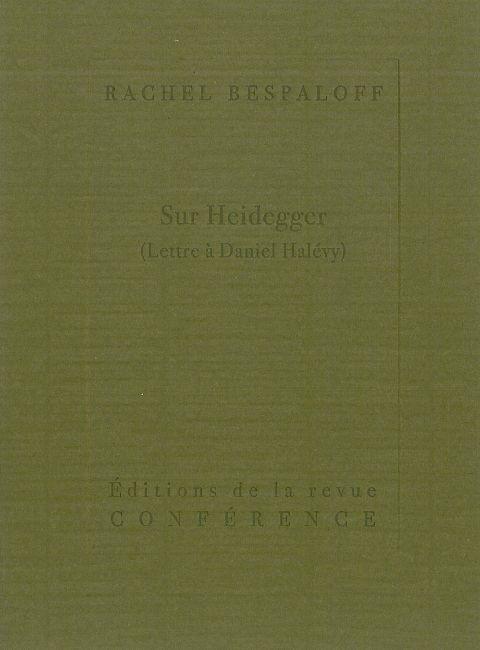 SUR HEIDEGGER - LETTRE A DANIEL HALEVY