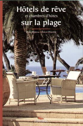 HOTELS DE REVE CHAMBRES D'HOTES PLAGE
