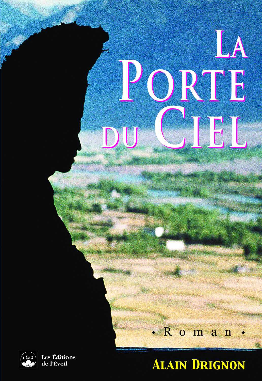 PORTE DU CIEL (LA)
