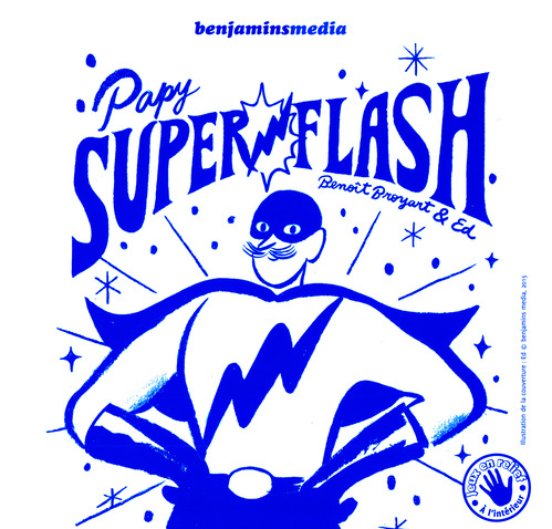 PAPY SUPERFLASH (+CD +BRAILLE ET GROS CARACTERES)