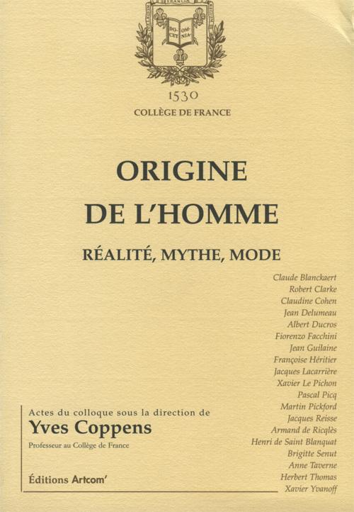 ORIGINE DE L'HOMME - REALITE, MYTHE, MODE