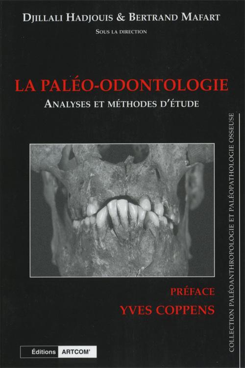 PALEO-ODONTOLOGIE (LA) - ANALYSES ET METHODES D'ETUDES