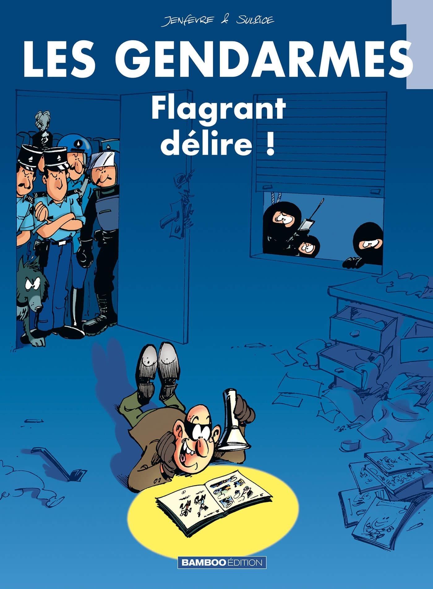 LES GENDARMES - TOME 1 - FLAGRANT DELIRE