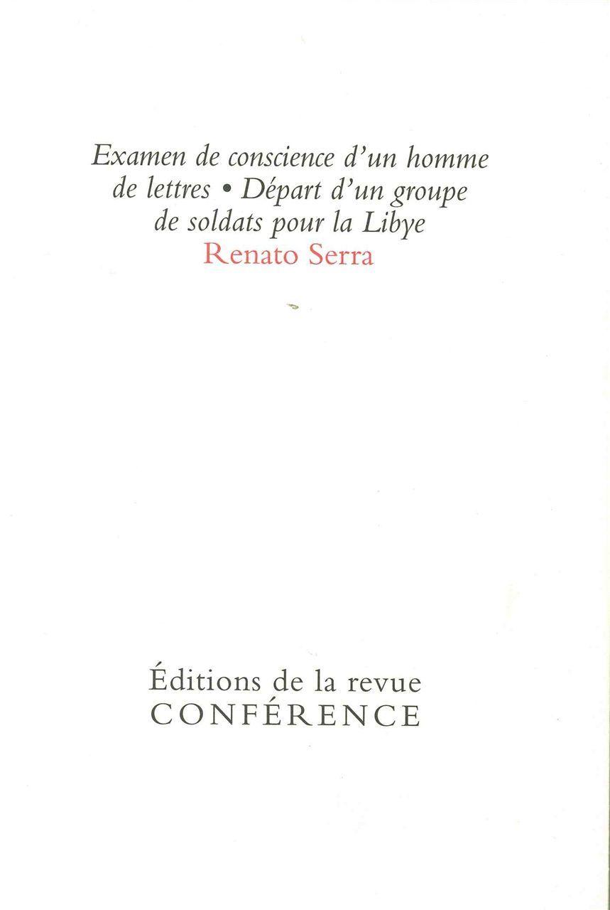 EXAMEN DE CONSCIENCE D'UN HOMME DE LETTRES / DEPART D'UN GROUPE DE SOLDATS POUR LA LYBIE