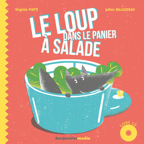 LOUP DANS LE PANIER A SALADE (+CD)