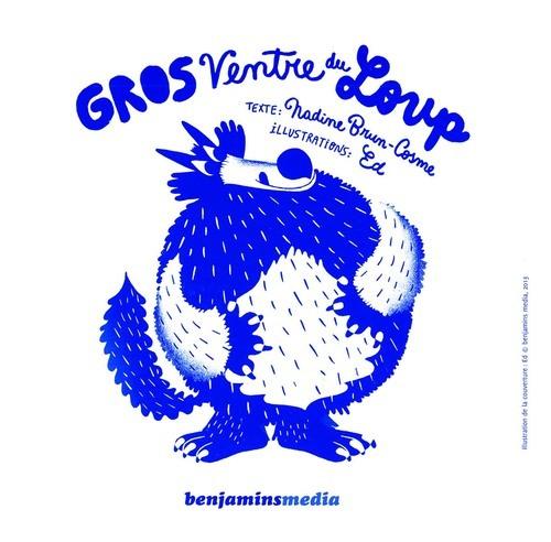 GROS VENTRE DU LOUP (+CD +BRAILLE ET GROS CARACTERES)