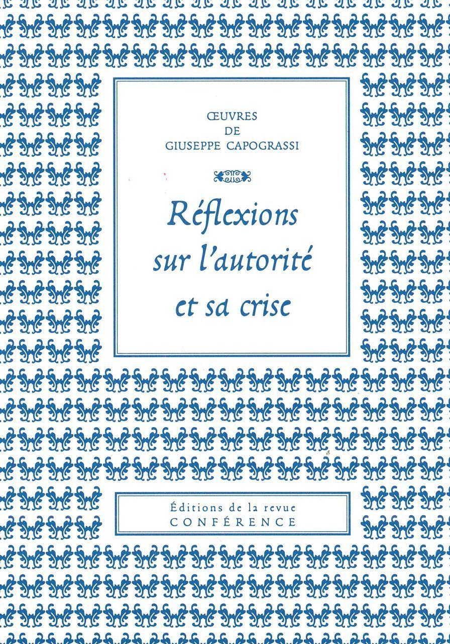 REFLEXIONS SUR L'AUTORITE ET SA CRISE