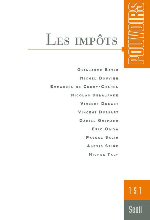 POUVOIRS, N  151. LES IMPOTS - VOL51