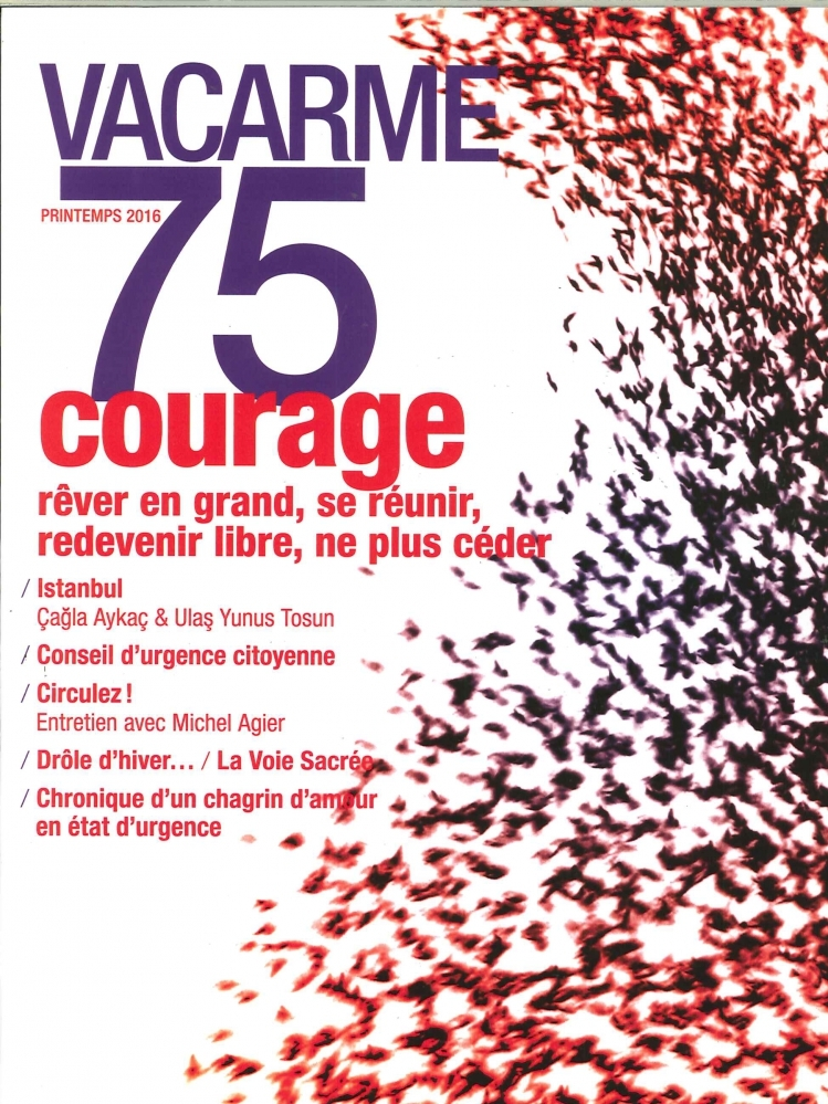 VACARME N 75 COURAGE PRINTEMPS 2016