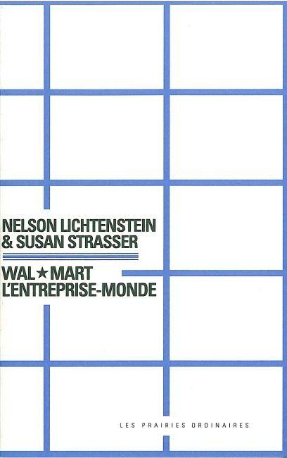 WAL-MART, L'ENTREPRISE-MONDE