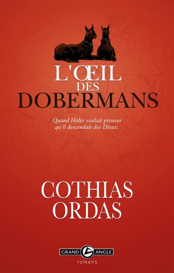 L OEIL DES DOBERMANS ROMAN GRAND ANGLE