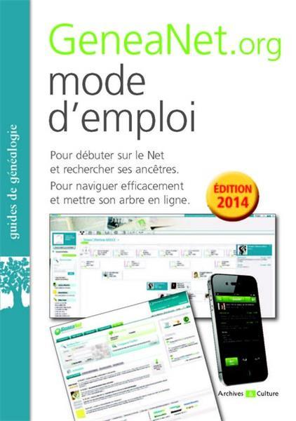 GENEANET.ORG MODE D EMPLOI 3EME EDITION