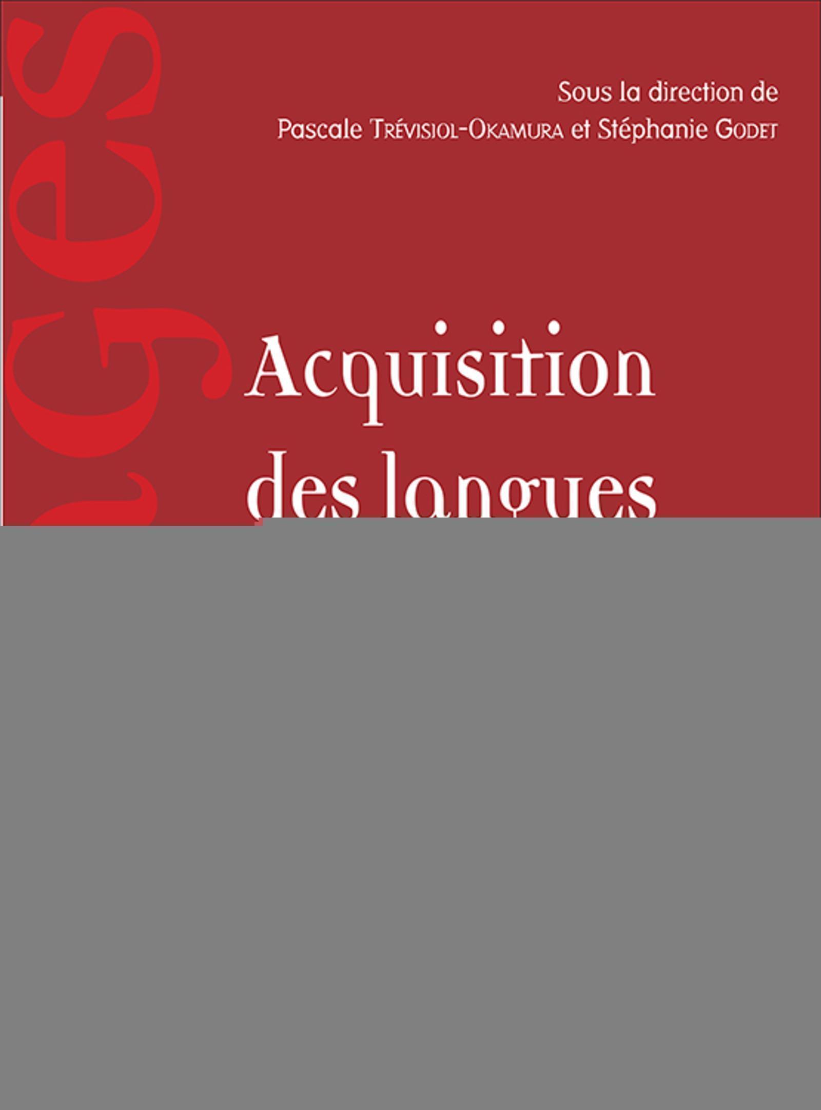 ACQUISITIONS DES LANGUES - APPROCHES COMPARATIVES ET REGARDS DIDACTIQUES
