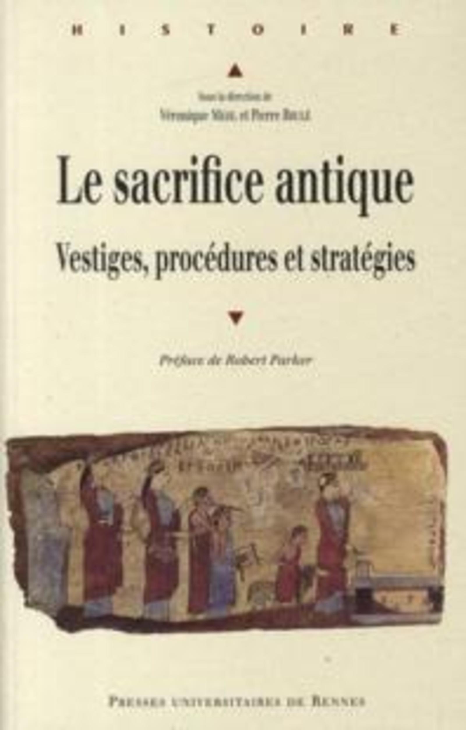 SACRIFICE ANTIQUE VESTIGES PROCEDURES ET STRATEGIES