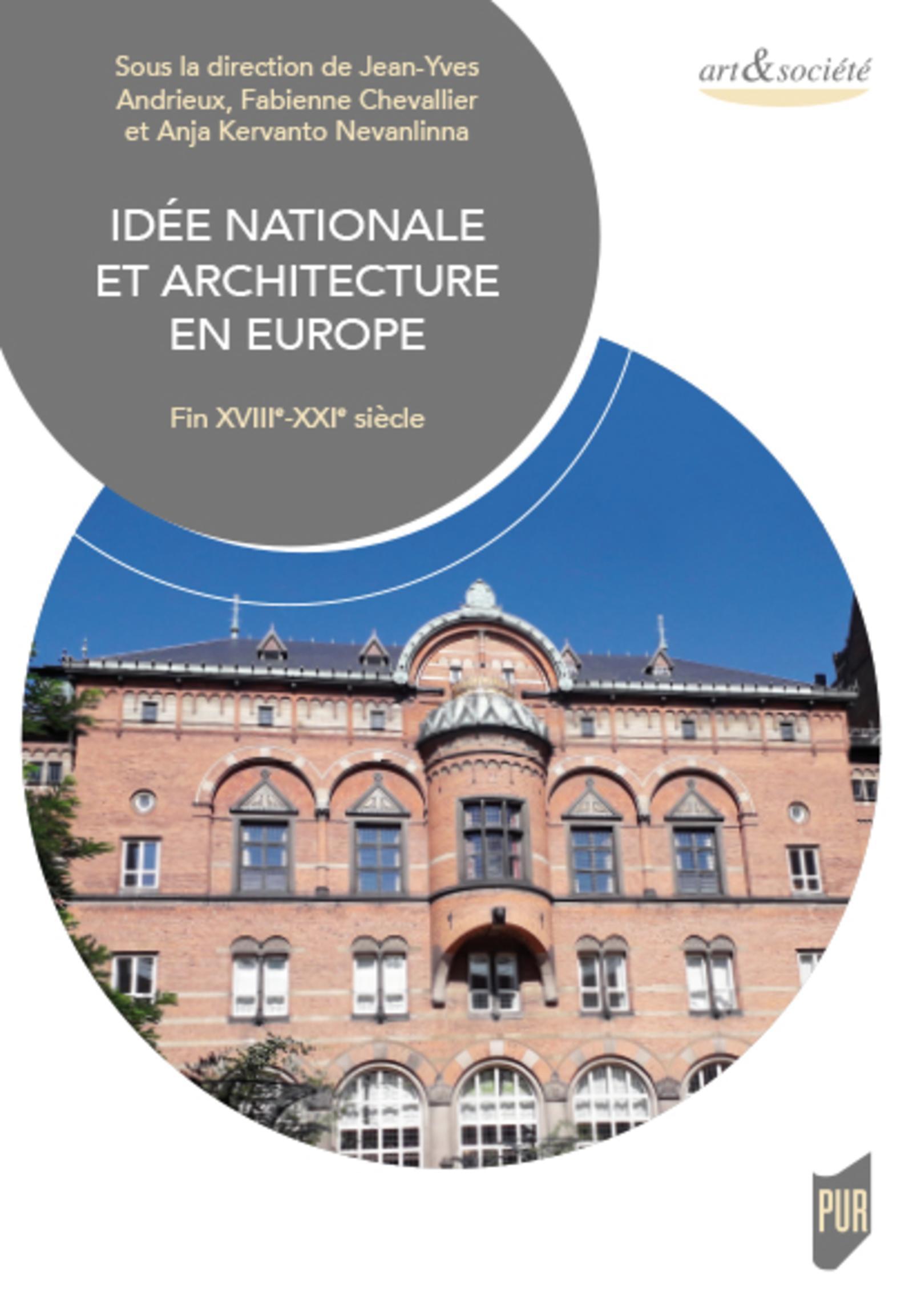 IDEE NATIONALE ET ARCHITECTURE EN EUROPE - FIN XVIIIE-XXIE SIECLE