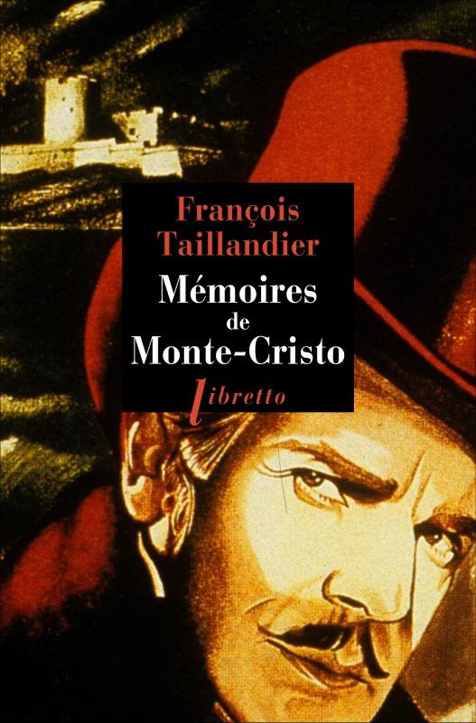 MEMOIRES DE MONTE-CRISTO