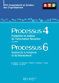 P4 INFORMATION FINANCIERE (2), P6 TRESORERIE ET FINANCEMENT, BTS CGO, LIVRE DE L'ELEVE, ED. 2007 - P