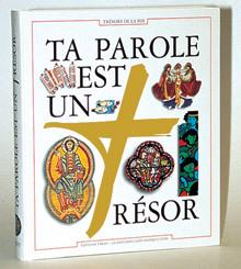 TA PAROLE EST UN TRESOR/ DOCUMENT BIBLIQUE