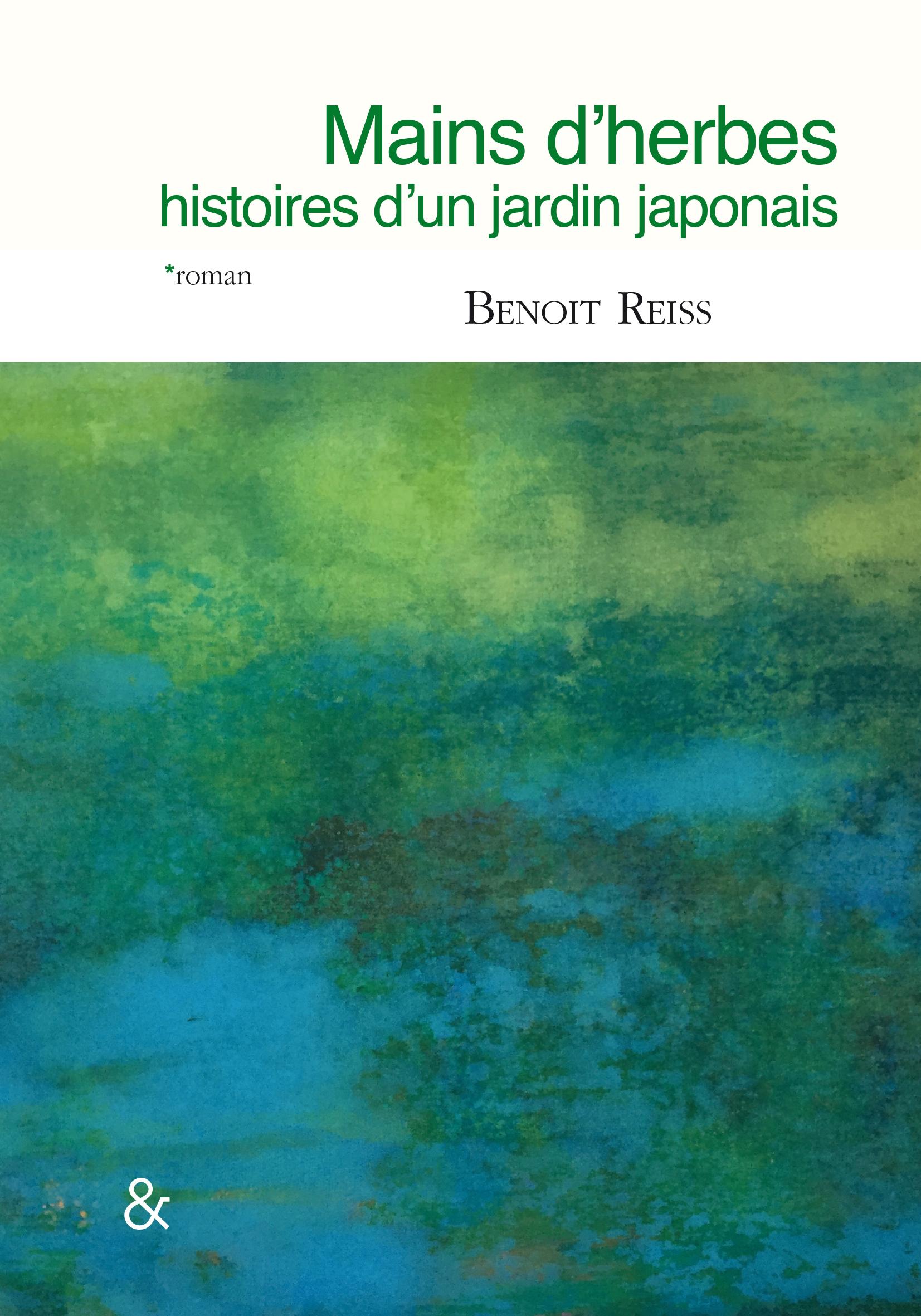 MAINS D'HERBES - HISTOIRES D'UN JARDIN JAPONAIS