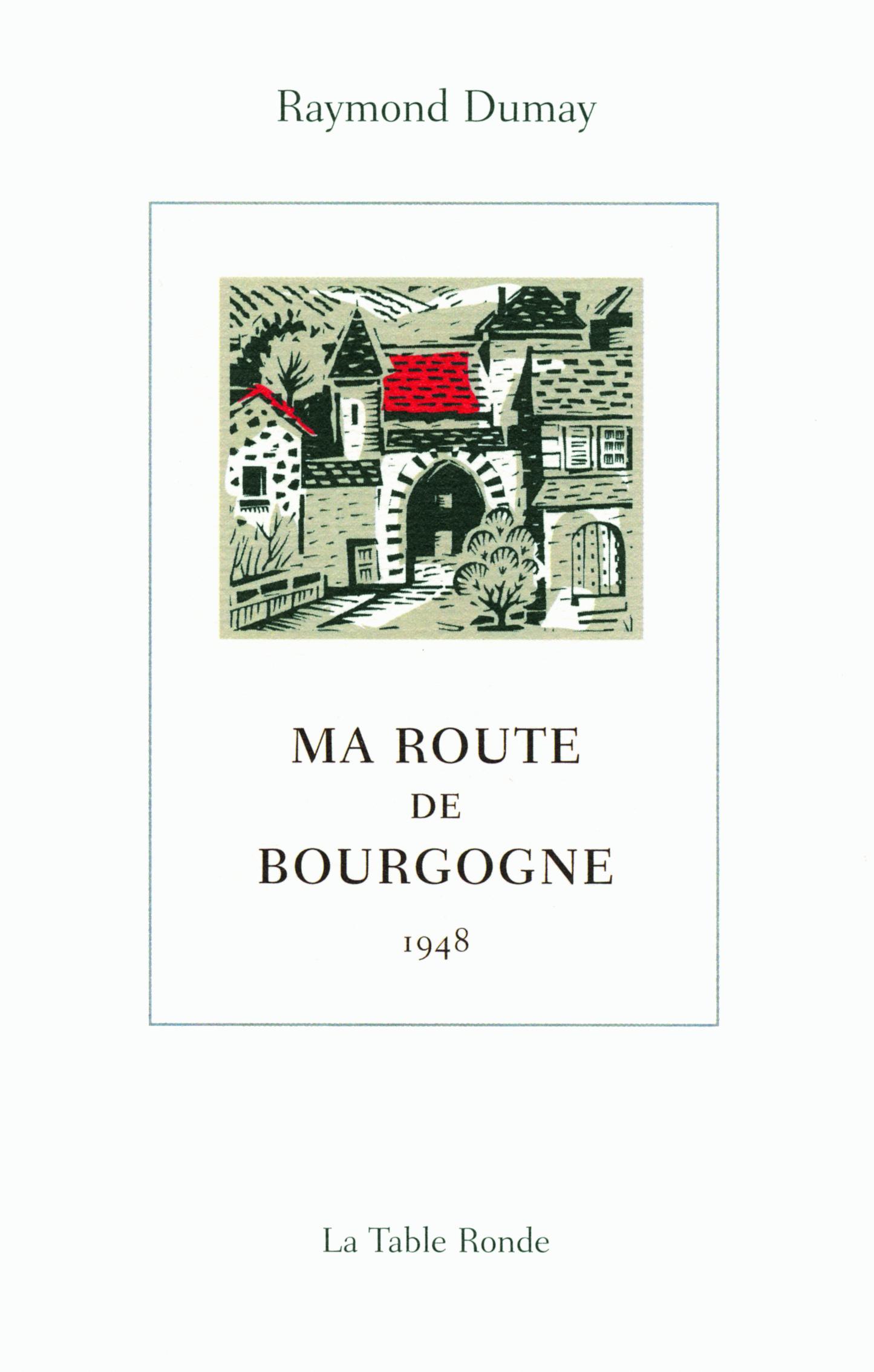 MA ROUTE DE BOURGOGNE - (1948)