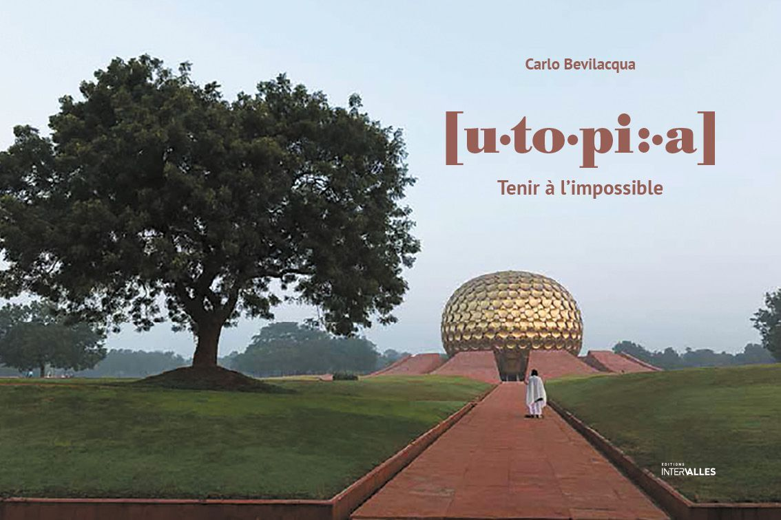 UTOPIA - TENIR A L'IMPOSSIBLE