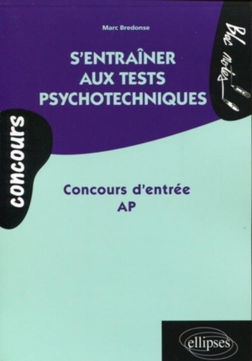 S'ENTRAINER AUX TESTS PSYCHOTECHNIQUES CONCOURS D'ENTREE AP