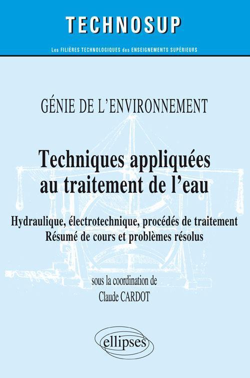 TECHNIQUES APPLIQUEES AU TRAITEMENT DE L'EAU - GENIE DE L'ENVIRONNEMENT
