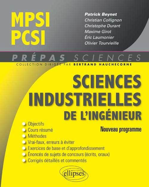 SCIENCES INDUSTRIELLES POUR L INGENIEUR MPSI - PCSI - NOUVEAU PROGRAMME