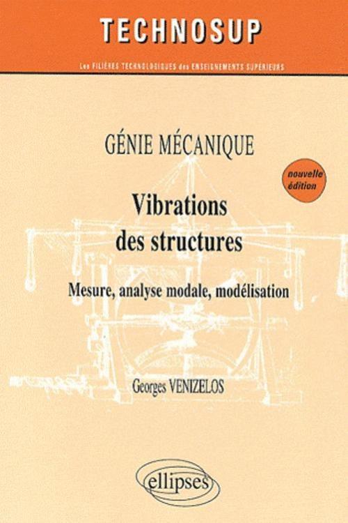 VIBRATIONS DES STRUCTURES - GENIE MECANIQUE - NIVEAU B - 2E EDITION