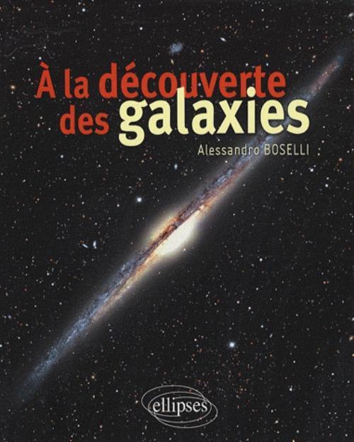 A LA DECOUVERTE DES GALAXIES