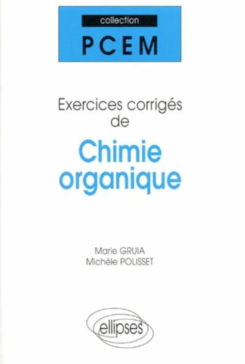 EXERCICES CORRIGES DE CHIMIE ORGANIQUE