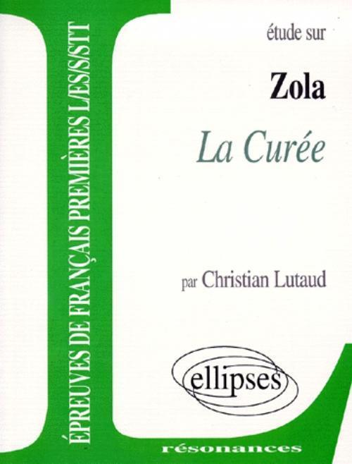 ZOLA, LA CUREE