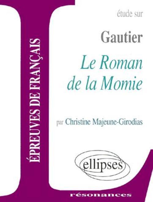GAUTIER, LE ROMAN DE LA MOMIE