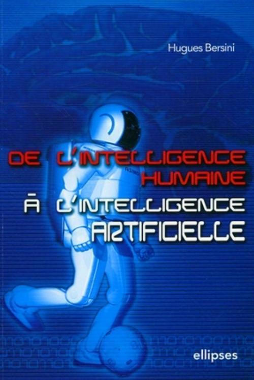 DE L'INTELLIGENCE HUMAINE A L'INTELLIGENCE ARTIFICIELLE