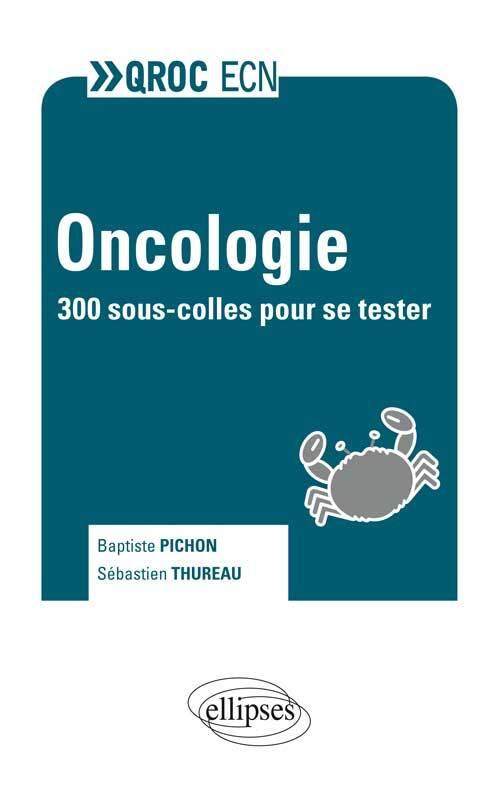 ONCOLOGIE 300 SOUS-COLLES POUR SE TESTER