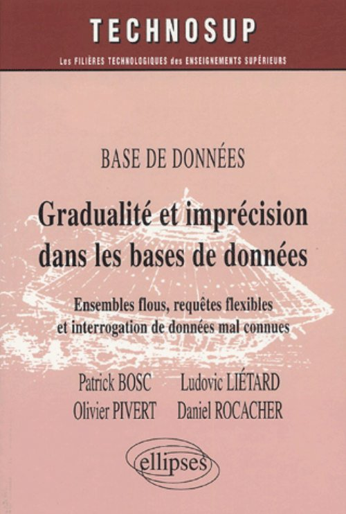 BASE DE DONNEES GRADUALITE ET IMPRECISION DANS LES BASES DE DONNEES ENSEMBLES FLOUS REQUETES