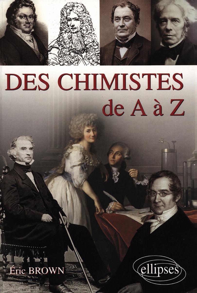DES CHIMISTES DE A A Z