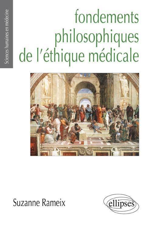 FONDEMENTS PHILOSOPHIQUES DE L'ETHIQUE MEDICALE