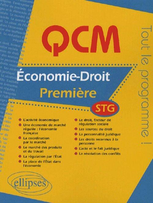 QCM ECONOMIE-DROIT - PREMIERE STG