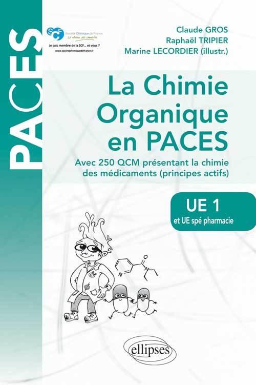 UE1 ET UE SPE PHARMACIE - LA CHIMIE ORGANIQUE EN PACES. RAPPELS DE COURS ET QCM