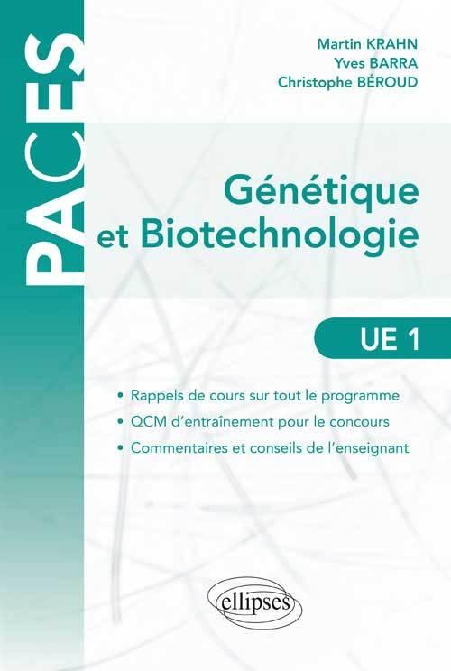 GENETIQUE ET BIOTECHNOLOGIE EN PACES