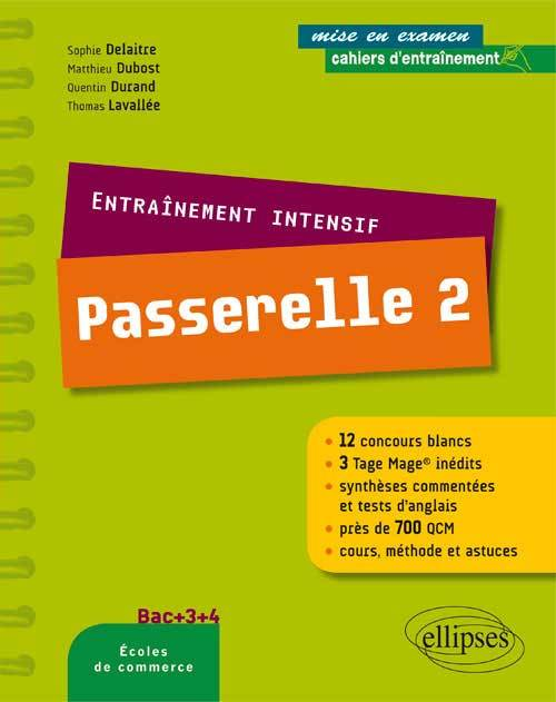 CAHIERS D'ENTRAINEMENT INTENSIF PASSERELLE 2 BAC+3+4 12 CONCOURS BLANCS