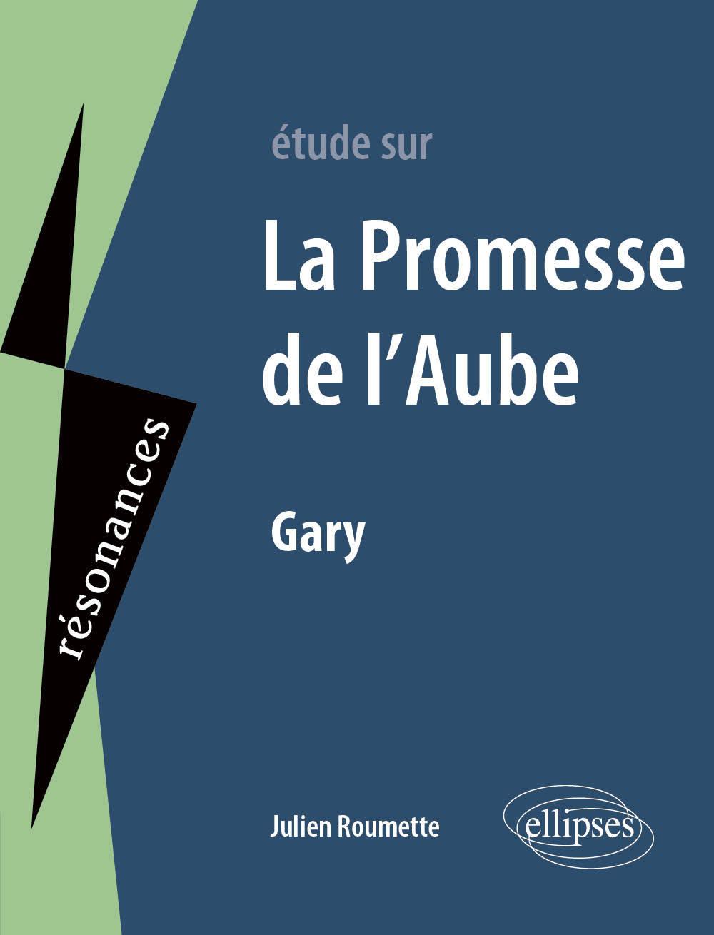 GARY, LA PROMESSE DE L AUBE