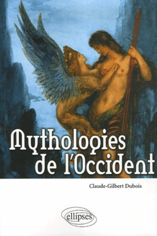 MYTHOLOGIES DE L'OCCIDENT