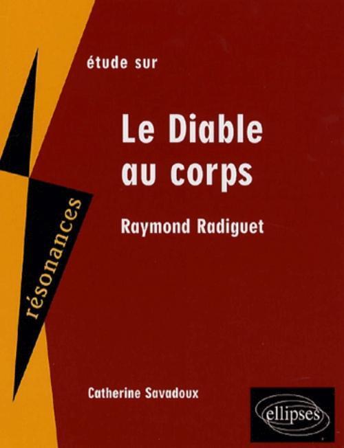 RADIGUET, LE DIABLE AU CORPS